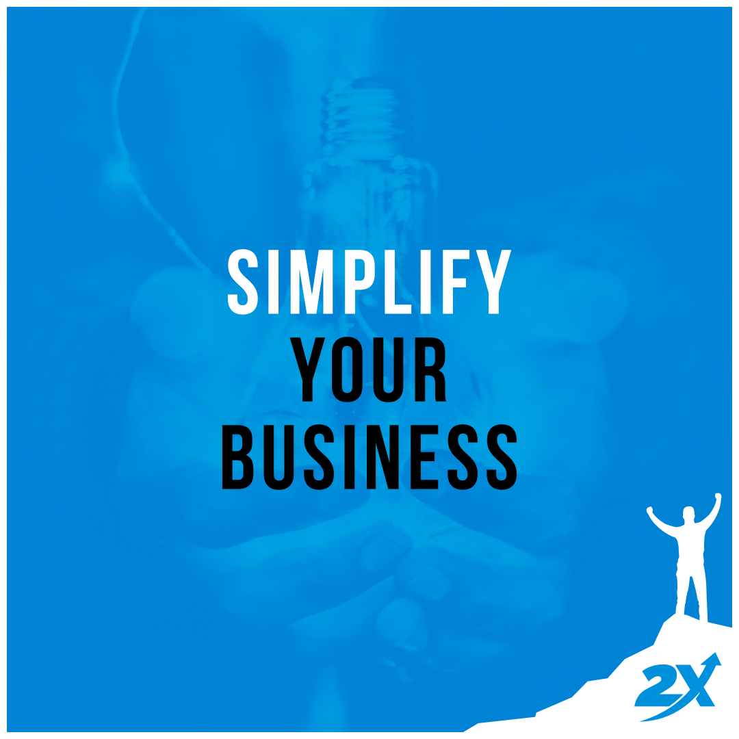 Simplify your business with 2X